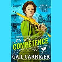 Competence: Custard Protocol, Book 3