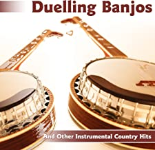 Duelling Banjos And Other Instrumental Country Hits