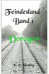 Feindesland Band 1: Dorogoy (Feindesland-Bände 2) Kindle Ausgabe