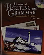 Prentice Hall Writing and Grammar: Communication in Action Silver Level, Grade 8