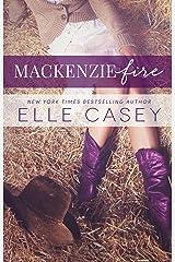 MacKenzie Fire: A Sequel to Shine Not Burn Kindle Edition
