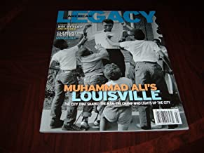 Muhammad Ali's Lousiville:The City That Shaped The Man; The Champ Who Lights Up The City. American Legacy magazine, Fall 2009 issue.