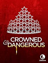 crowned and dangerous movie