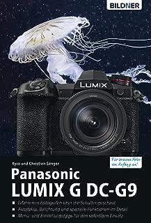 Panasonic Lumix G DC-G9: Für bessere Fotos von Anfang an! (German Edition)