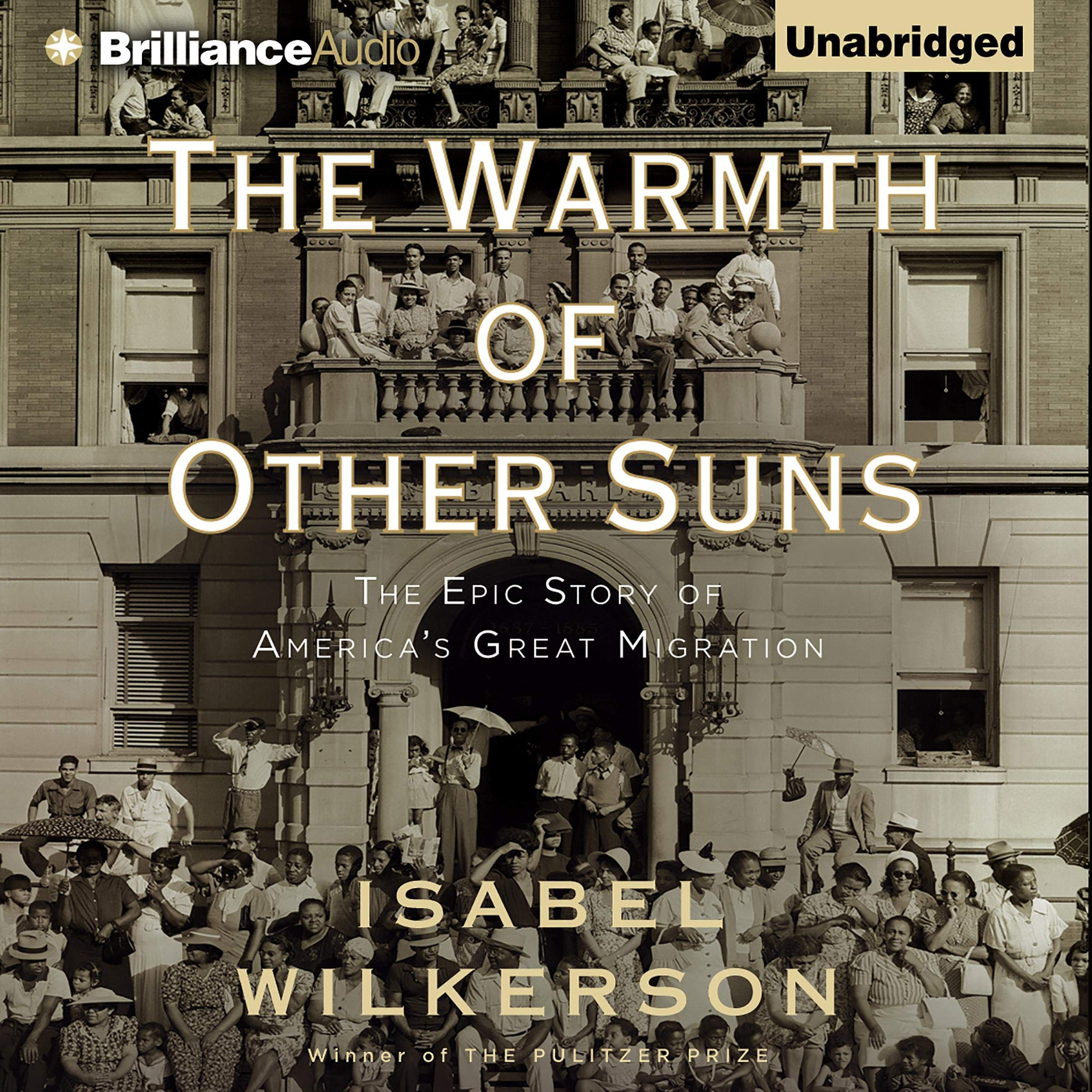 Image OfThe Warmth Of Other Suns: The Epic Story Of America's Great Migration