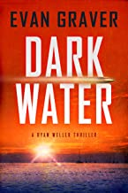 Dark Water: A Ryan Weller Thriller