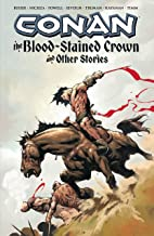 Conan: The Blood-Stained Crown and Other Stories