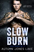 Slow Burn (Lost Kings MC® #1): A Motorcycle Club President Romance