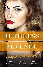 Ruthless Revenge: Sinful Seduction/Demetriou Demands His Child/Olivero's Outrageous Proposal/Rafael's Contract Bride (Secr...