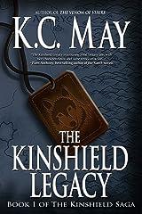 The Kinshield Legacy: An epic fantasy adventure (The Kinshield Saga Book 1) Kindle Edition