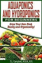 Aquaponics For Beginners: Hydroponics Aquaponics Food Production (English Edition)