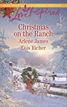 Christmas on the Ranch: A Fresh-Start Family Romance (Love Inspired)
