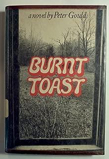 Burnt Toast: A novel
