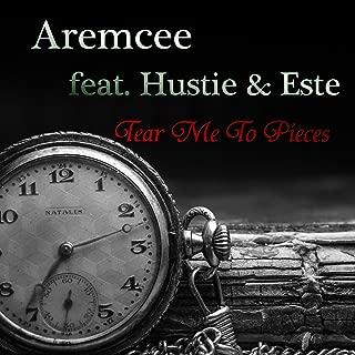 Tear Me to Pieces (feat. Hustie & Este)