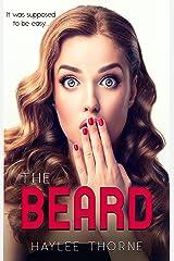 The Beard (Haylee Thorne) Kindle Edition