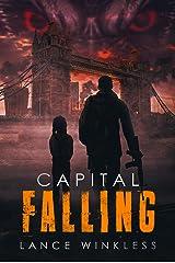 Capital Falling: Book 1 Kindle Edition