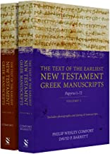 The Text of the Earliest New Testament Manuscripts: Text of the Earliest New Testament Greek Manuscripts, 2 Volume Set The (English and Greek Edition)
