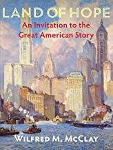 Land of Hope: An Invitation to the Great American Story PDF