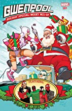 Gwenpool Holiday Special: Merry Mix-Up #1 (Gwenpool, The Unbelievable (2016-2018))