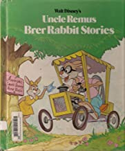 Uncle Remus and Brer Rabbit Stories