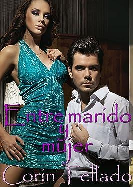 Entre marido y mujer (Spanish Edition)