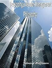 Developing a Vendor Management Philosophy: Vendor Management Process