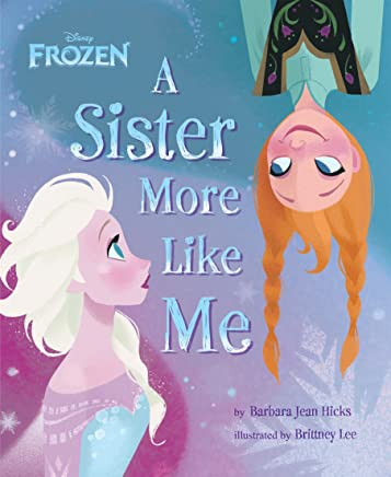 Frozen:  A Sister More Like Me (Disney Storybook (eBook)) (English Edition)