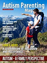 Autism Parenting Magazine Issue 24 - Autism - A Family Perspective: Creating a Cohesive Household - Top 8 Parent Tips for Siblings, How Does the Affordable Care Act Benefit My Family?