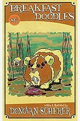 Breakfast Doodles: Volume 6 Kindle Edition