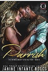 Parrish (The Satan's Knights MC New York Book 8) Kindle Edition
