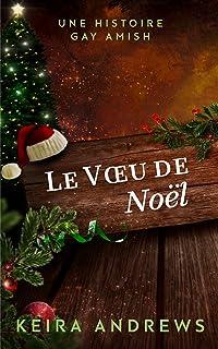 Le Voeu de Noël: Une Histoire Gay Amish (French Edition)