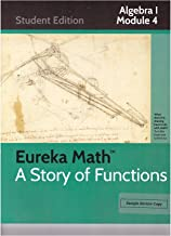 Eureka Math A story of Functions Algebra 1 Module 4