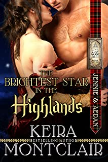 The Brightest Star in the Highlands: Jennie and Aedan (Clan Grant Series Book 7)