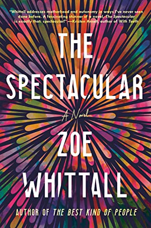 """Zoe Whittall's Playlist for Her Novel """"The Spectacular"""""""