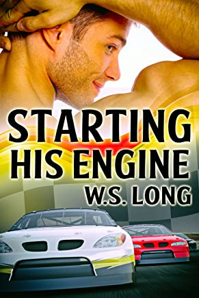 Starting His Engine (Revving It Up Book 1)