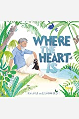 Where the Heart Is Hardcover