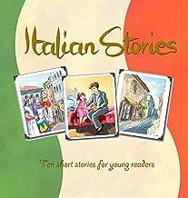 Italian Stories: ten short stories with an Italian theme - easy reader, intermediate level