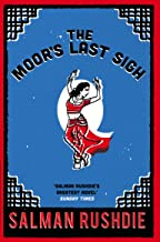 The Moor's Last Sigh: Winner of the Whitbread Novel of the Year Award 1995 (English Edition)