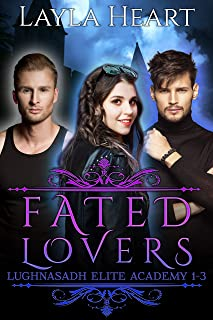 Fated Lovers (Lughnasadh Elite Academy 1-3): A New Adult Paranormal Reverse Harem Academy Romance Serial