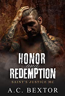 Honor and Redemption (Saint's Justice MC Book 2)