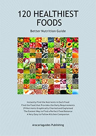120 Healthiest Foods, 2nd Edition