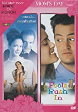 Maid in Manhattan / Fools Rush In (Mom's Day)