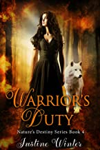 Warrior's Duty: Nature's Destiny Book #4