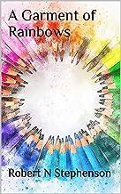 A Garment of Rainbows