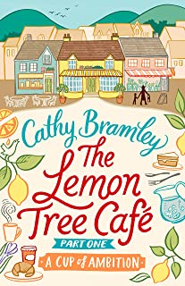 The Lemon Tree Café - Part One: A Cup of Ambition (Lemon Tree Cafe) (English Edition)