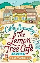 The Lemon Tree Café - Part One: A Cup of Ambition (Lemon Tree Cafe) (English Edition)