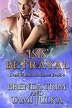 Isis' Betrayal: Dark Warrior Alliance Book 4