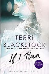 If I Run (If I Run Series Book 1) Kindle Edition