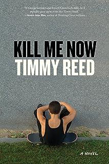 Kill Me Now: A Novel