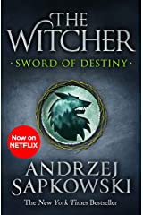 Sword of Destiny: Tales of the Witcher – Now a major Netflix show Kindle Edition